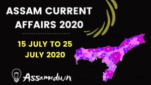 Assam current affairs July 2020